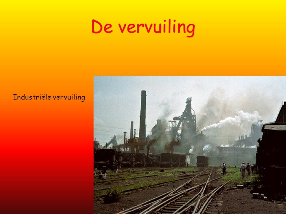 De vervuiling Industriële vervuiling
