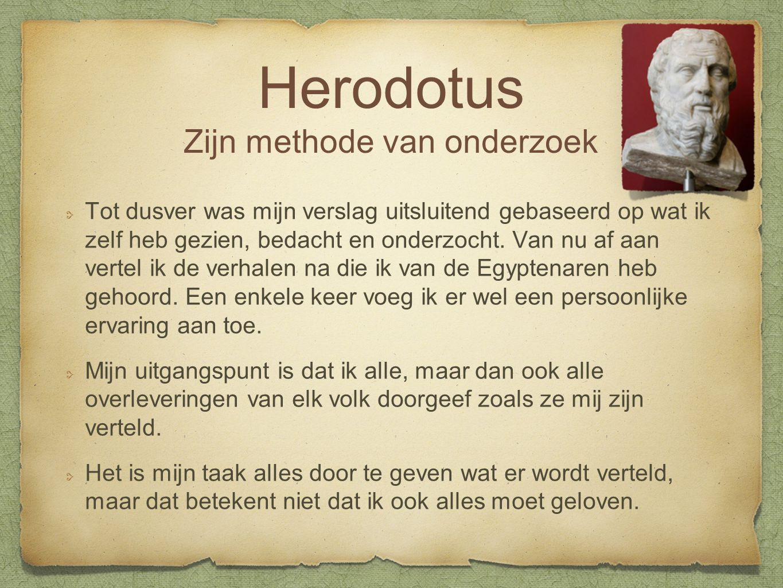 Herodotus Zijn methode van onderzoek