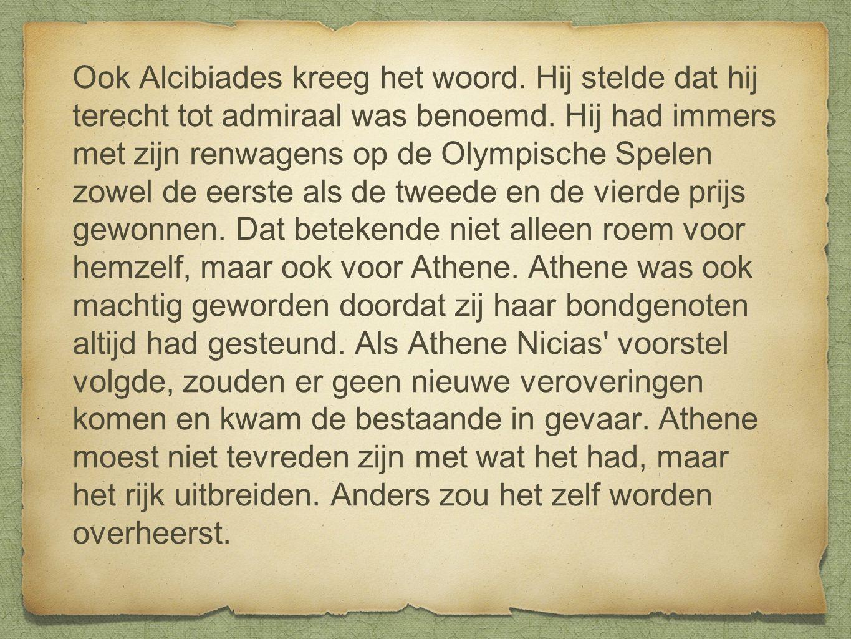 Ook Alcibiades kreeg het woord