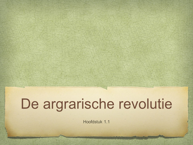 De argrarische revolutie