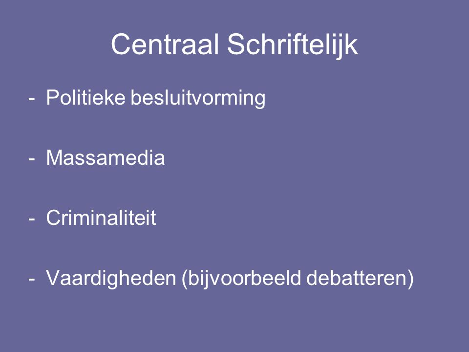 Centraal Schriftelijk