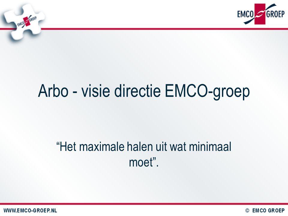 Arbo - visie directie EMCO-groep
