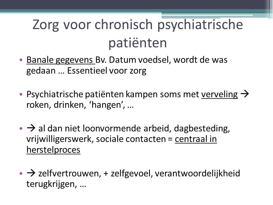 Zorg voor chronisch psychiatrische patiënten