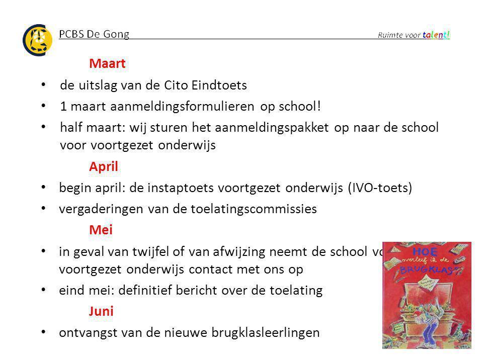 Maart de uitslag van de Cito Eindtoets. 1 maart aanmeldingsformulieren op school!