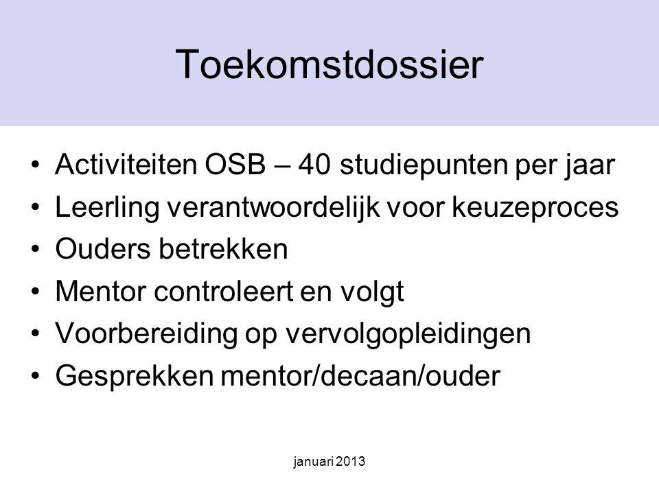 Toekomstdossier Activiteiten OSB – 40 studiepunten per jaar