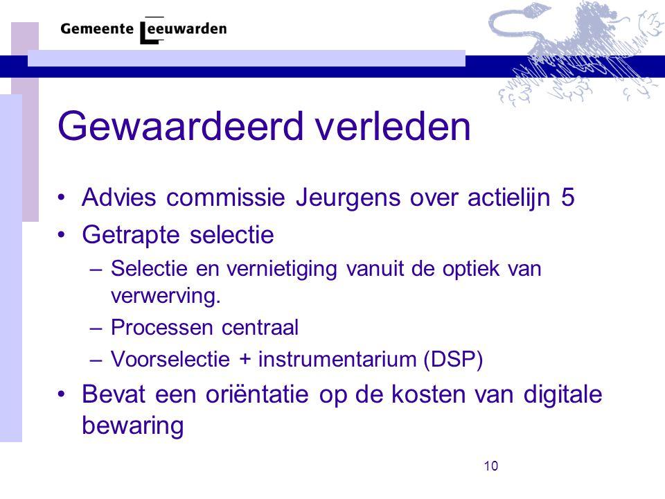 Gewaardeerd verleden Advies commissie Jeurgens over actielijn 5