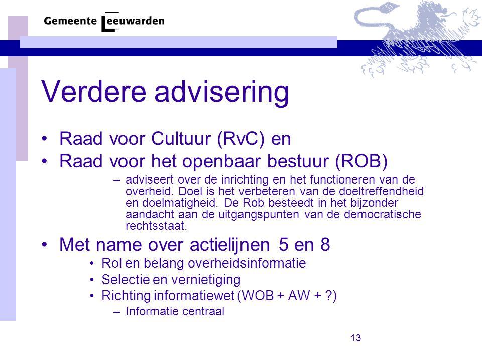 Verdere advisering Raad voor Cultuur (RvC) en