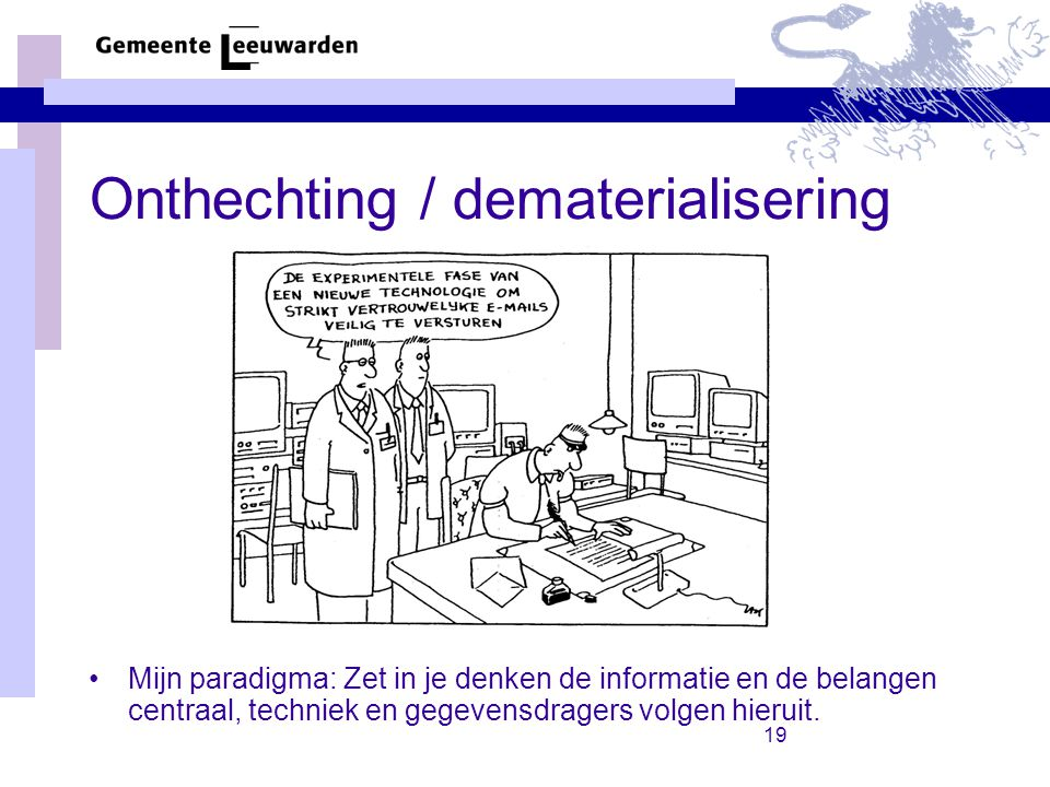 Onthechting / dematerialisering