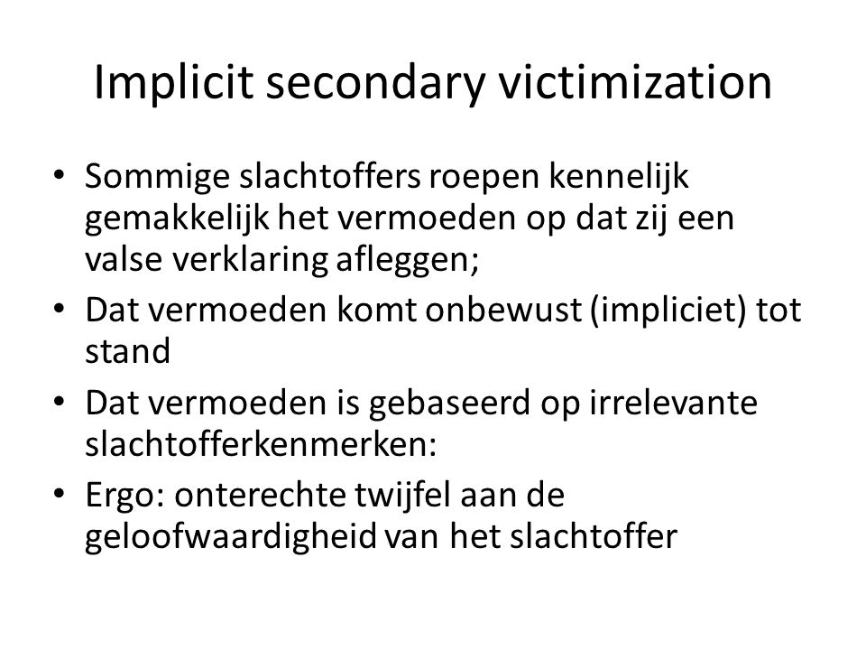 Implicit secondary victimization