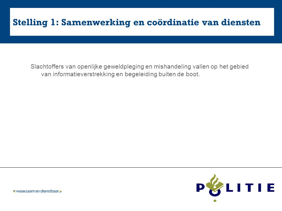 Stelling 1: Samenwerking en coördinatie van diensten