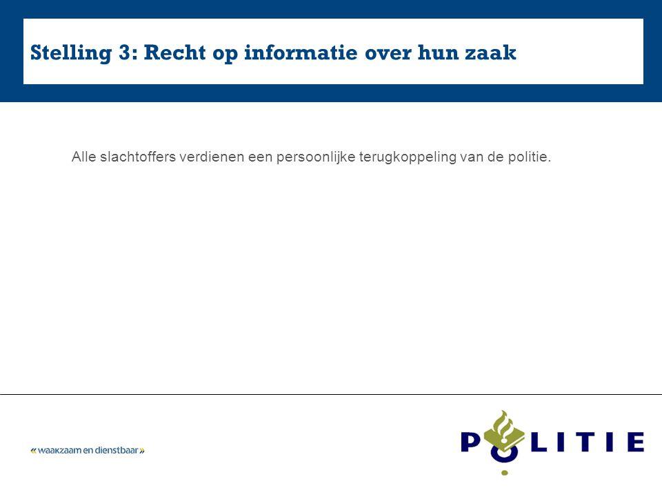 Stelling 3: Recht op informatie over hun zaak