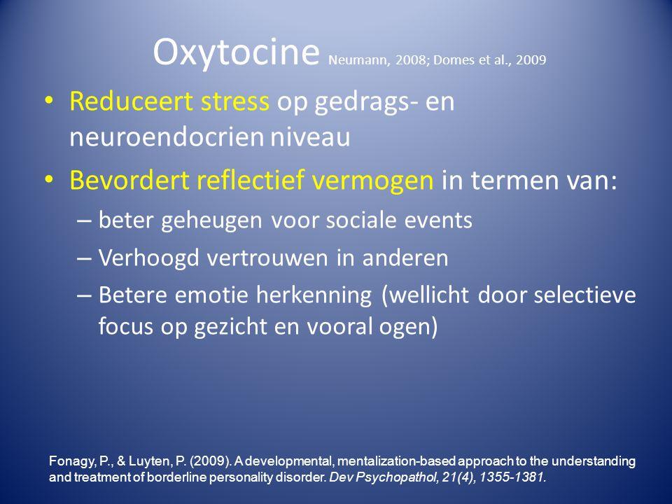 Oxytocine Neumann, 2008; Domes et al., 2009