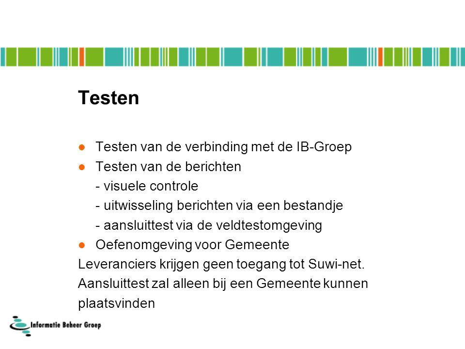 Testen Testen van de verbinding met de IB-Groep