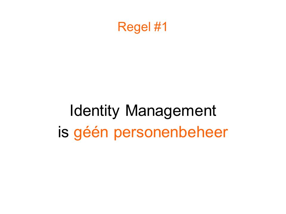 Identity Management is géén personenbeheer