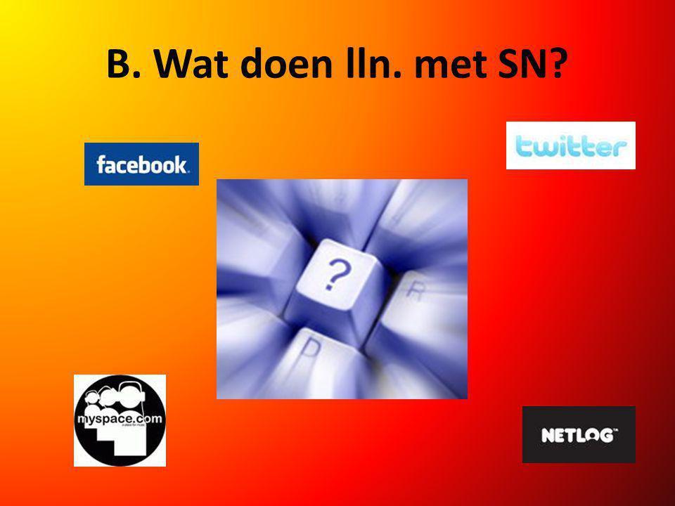 B. Wat doen lln. met SN