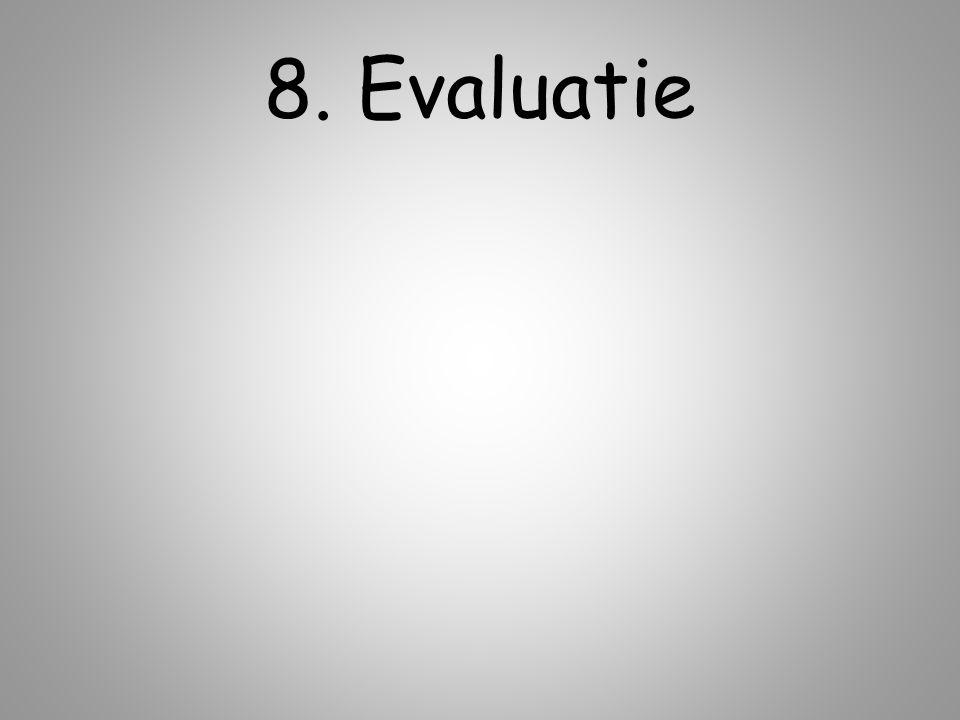 8. Evaluatie