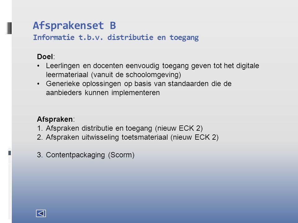Afsprakenset B Informatie t.b.v. distributie en toegang