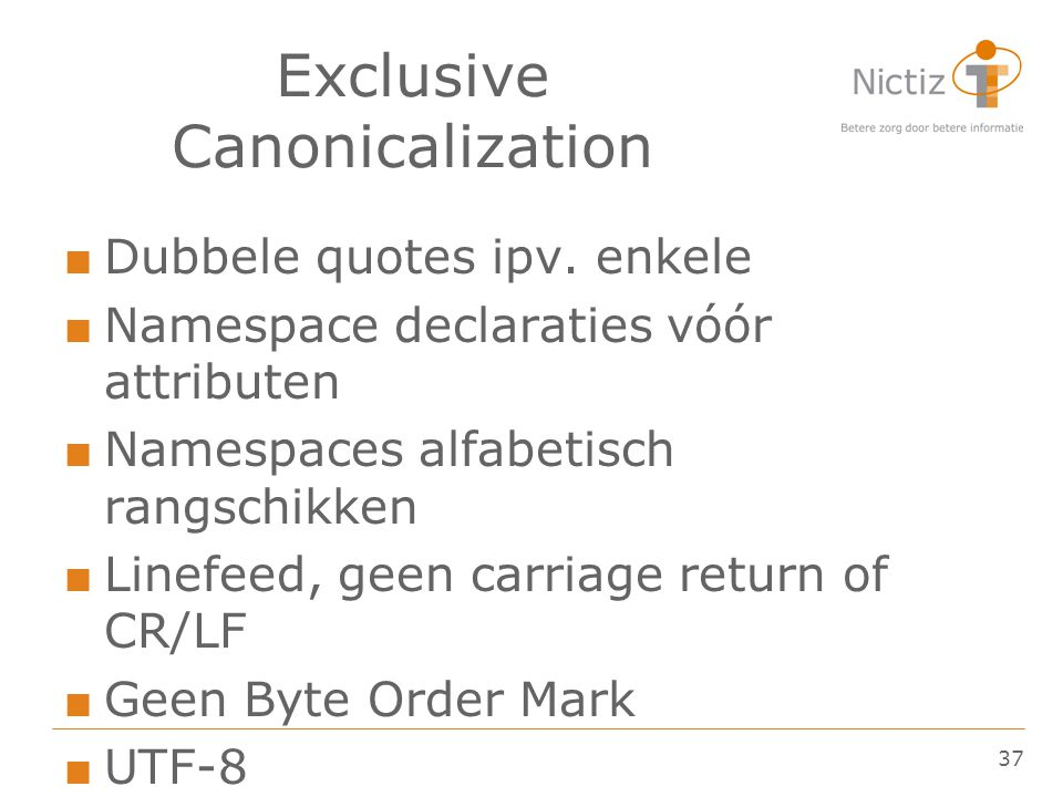 Exclusive Canonicalization
