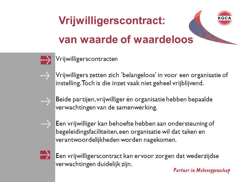 Vrijwilligerscontract: van waarde of waardeloos