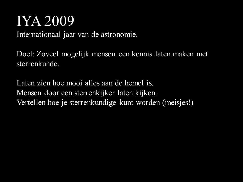 IYA 2009 Internationaal jaar van de astronomie.
