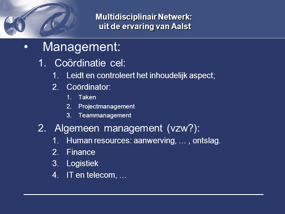Multidisciplinair Netwerk: uit de ervaring van Aalst