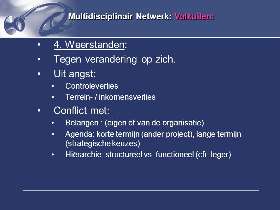 Multidisciplinair Netwerk: Valkuilen: