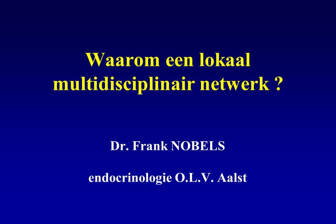 Waarom een lokaal multidisciplinair netwerk