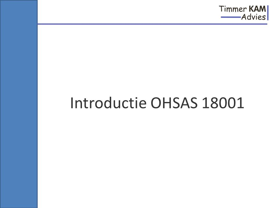 Introductie OHSAS 18001