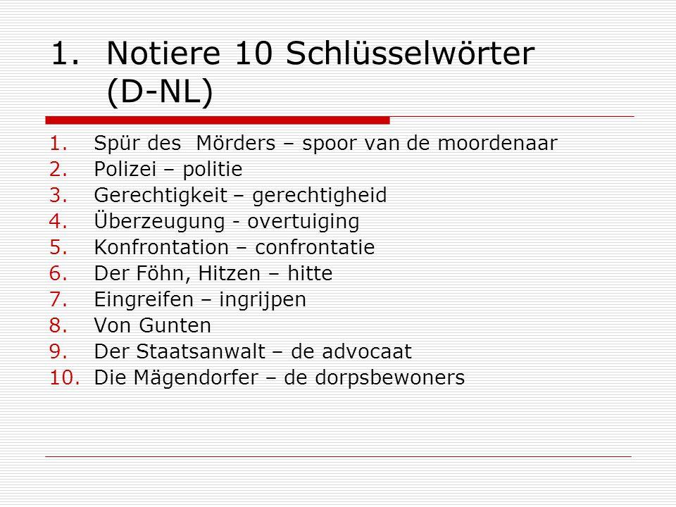Notiere 10 Schlüsselwörter (D-NL)