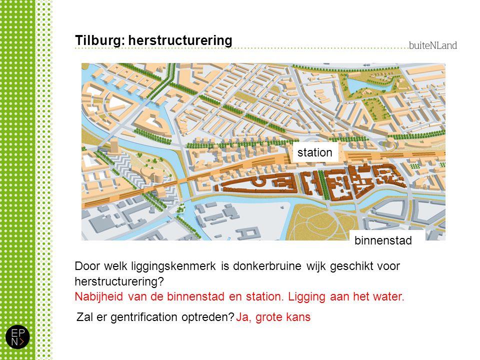 Tilburg: herstructurering