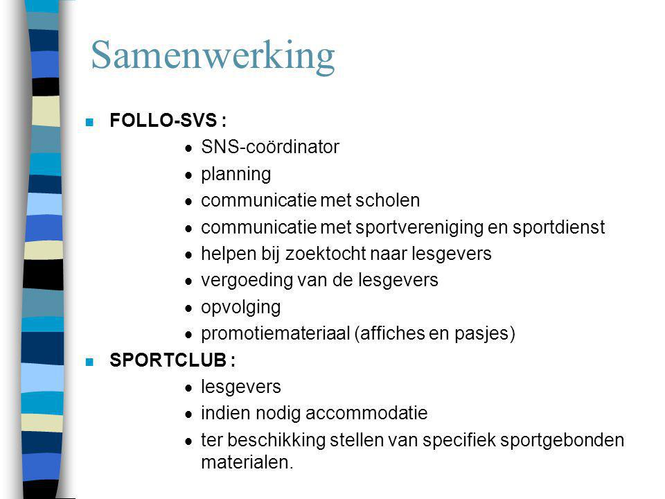 Samenwerking FOLLO-SVS : SNS-coördinator planning
