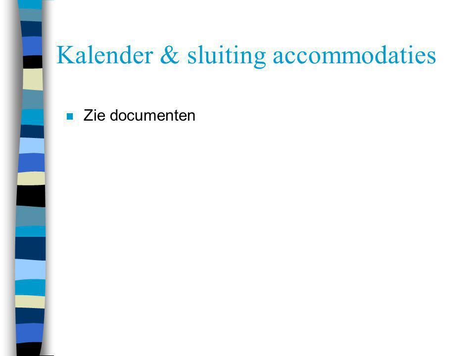 Kalender & sluiting accommodaties