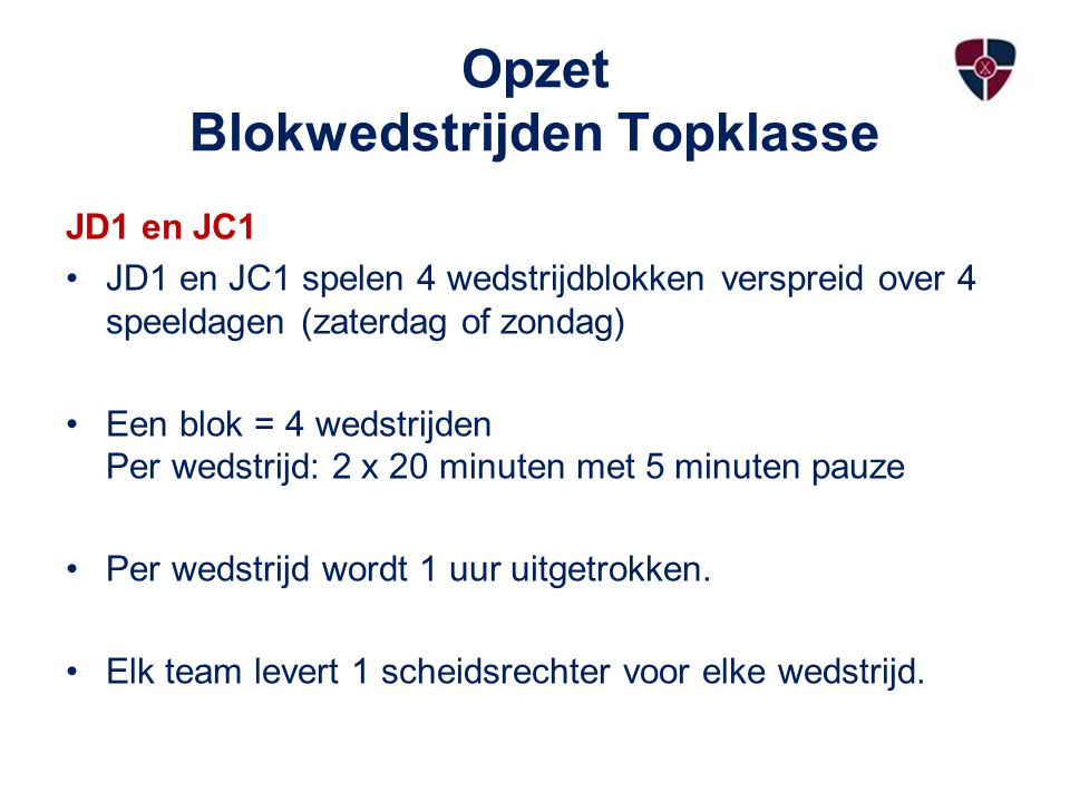 Opzet Blokwedstrijden Topklasse