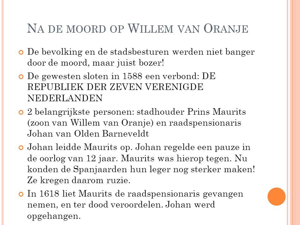 Na de moord op Willem van Oranje