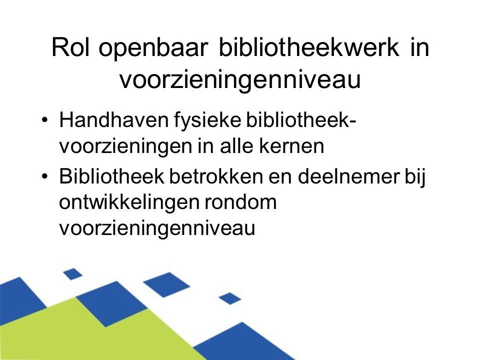 Rol openbaar bibliotheekwerk in voorzieningenniveau