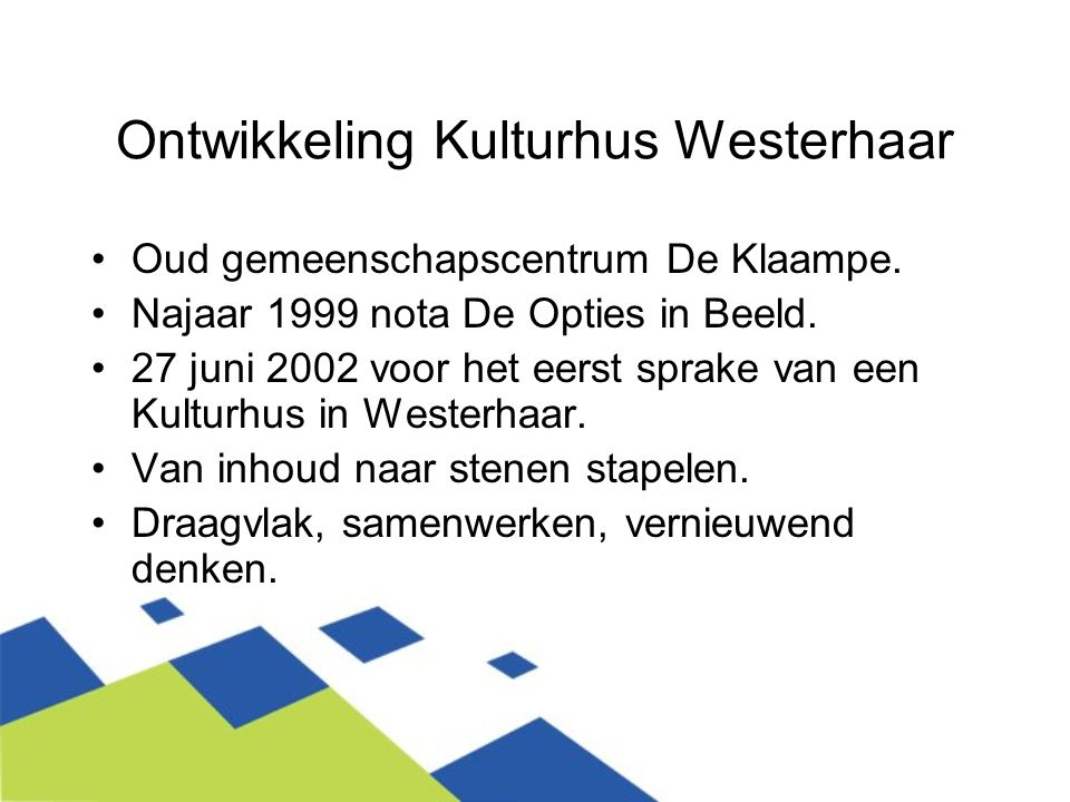 Ontwikkeling Kulturhus Westerhaar