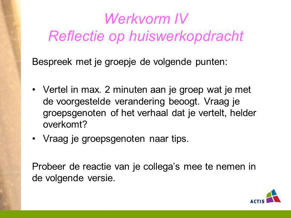 Werkvorm IV Reflectie op huiswerkopdracht