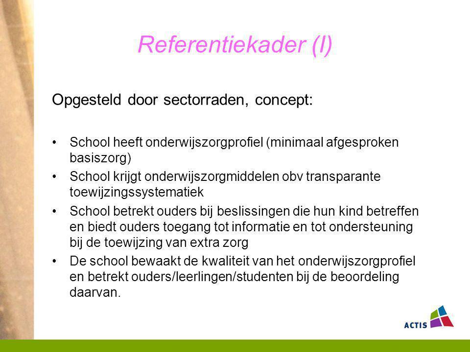 Referentiekader (I) Opgesteld door sectorraden, concept: