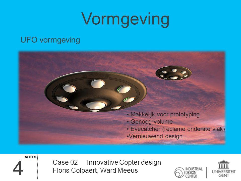 4 Vormgeving UFO vormgeving