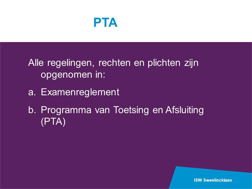 PTA Alle regelingen, rechten en plichten zijn opgenomen in: