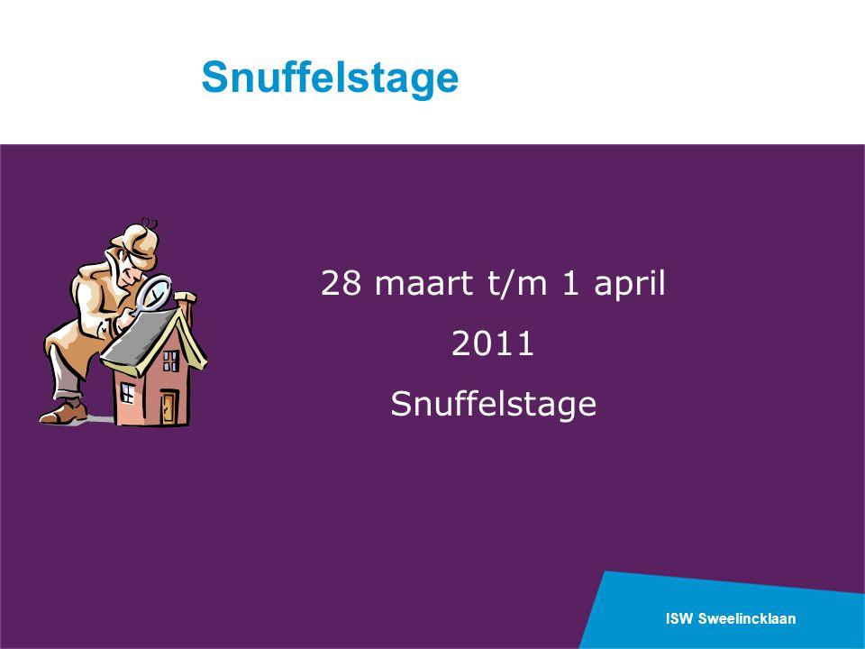 Snuffelstage 28 maart t/m 1 april 2011 Snuffelstage