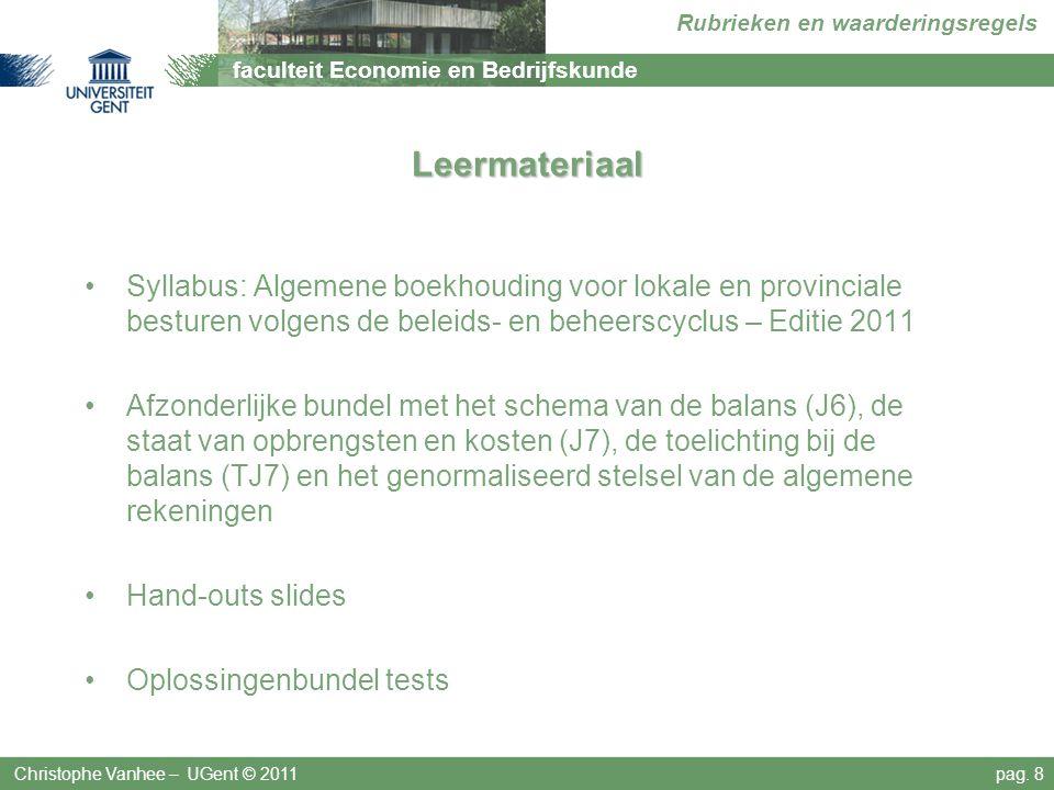 Leermateriaal Syllabus: Algemene boekhouding voor lokale en provinciale besturen volgens de beleids- en beheerscyclus – Editie 2011.
