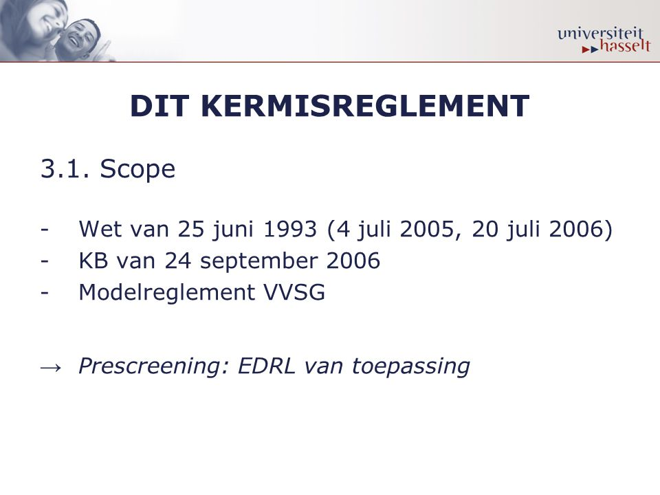 DIT KERMISREGLEMENT 3.1. Scope