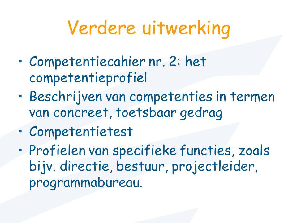 Verdere uitwerking Competentiecahier nr. 2: het competentieprofiel