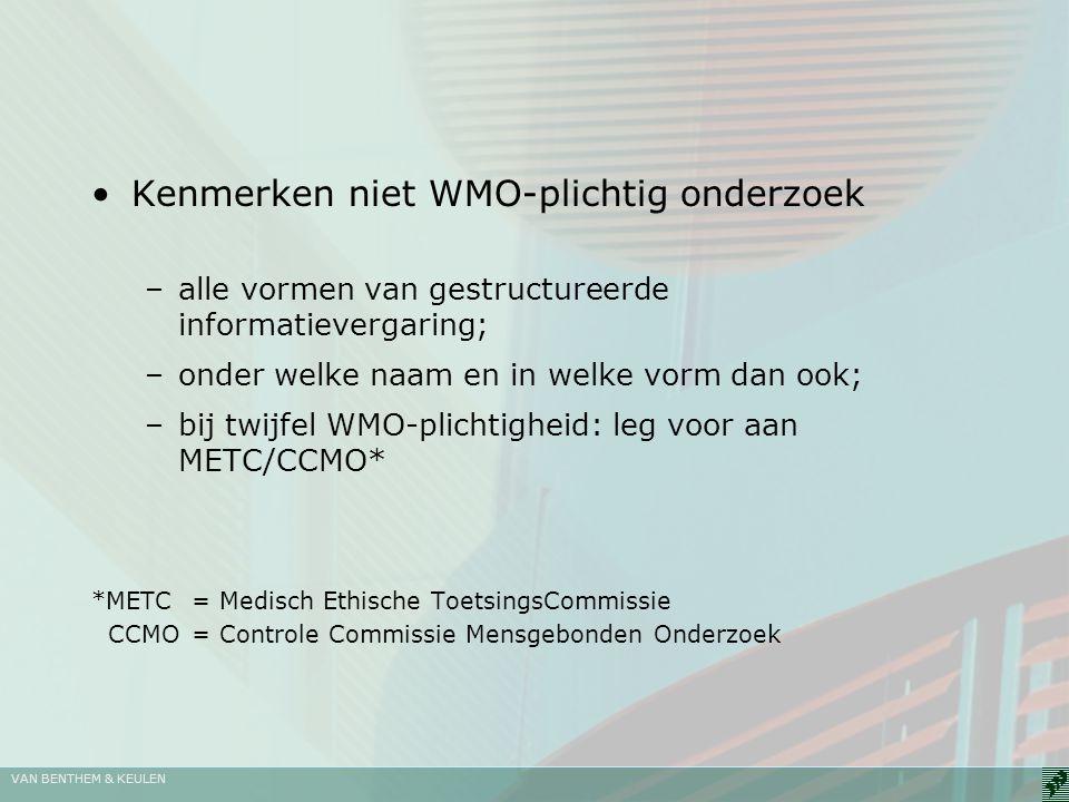 Kenmerken niet WMO-plichtig onderzoek
