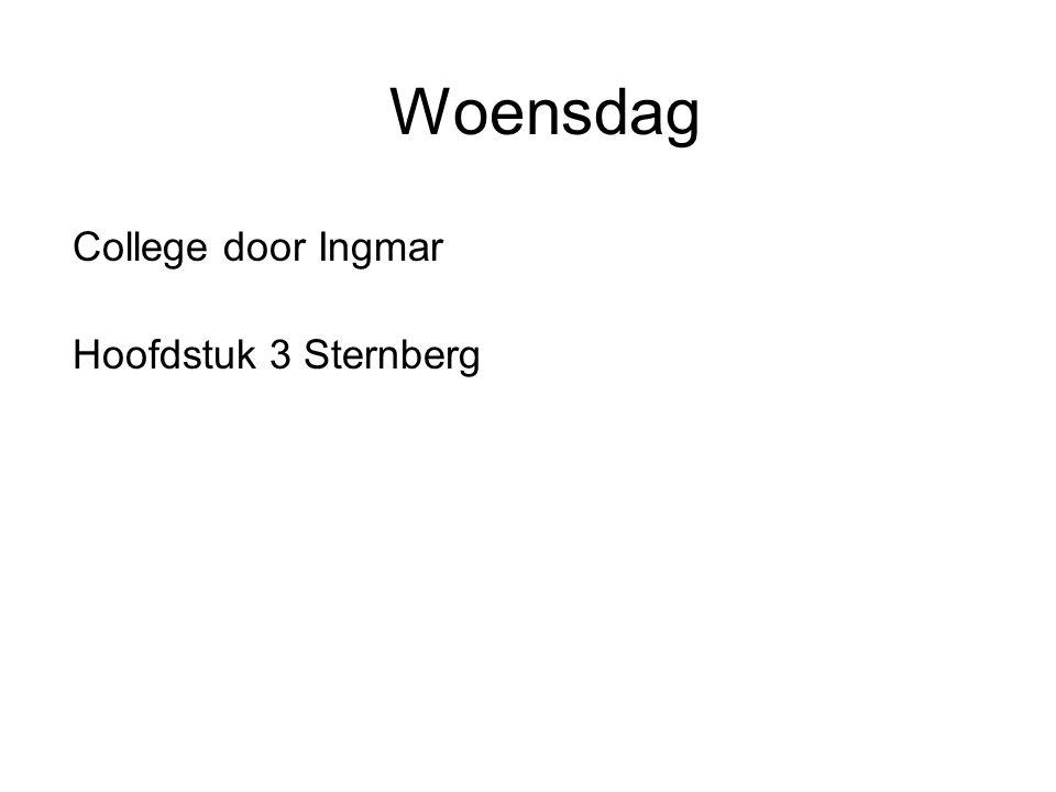 Woensdag College door Ingmar Hoofdstuk 3 Sternberg