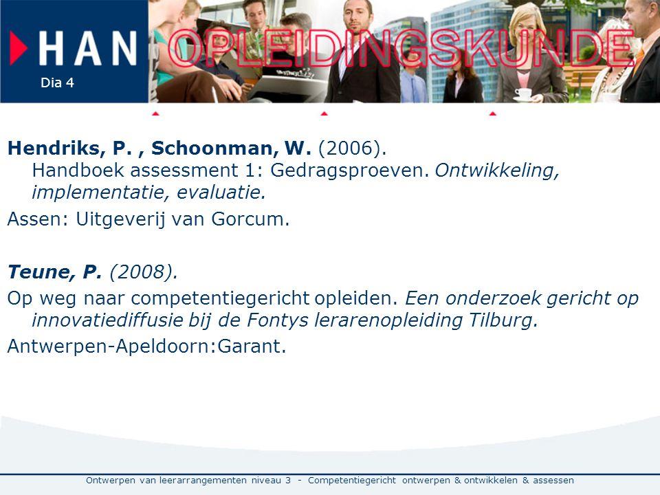 Hendriks, P. , Schoonman, W. (2006)