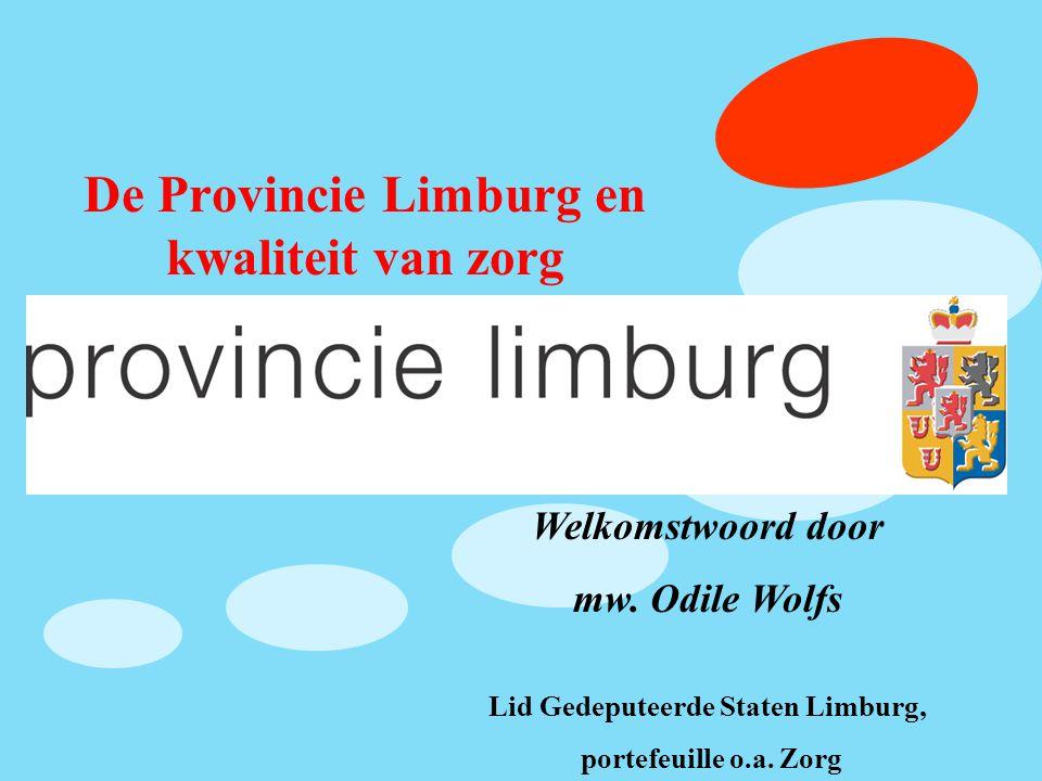 De Provincie Limburg en kwaliteit van zorg