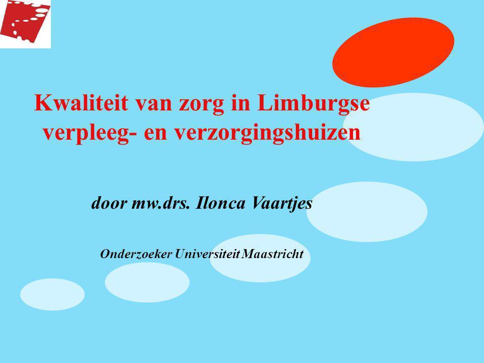 Kwaliteit van zorg in Limburgse verpleeg- en verzorgingshuizen