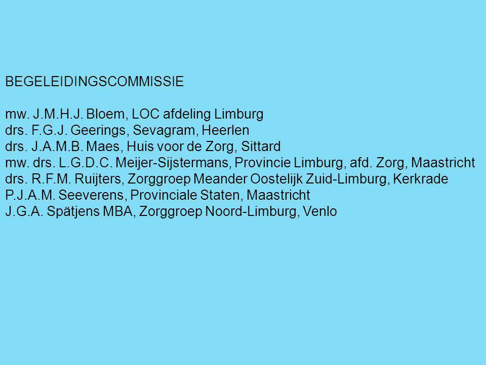 BEGELEIDINGSCOMMISSIE mw. J.M.H.J. Bloem, LOC afdeling Limburg